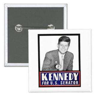 JFK para el senador de los E.E.U.U. Pin Cuadrado