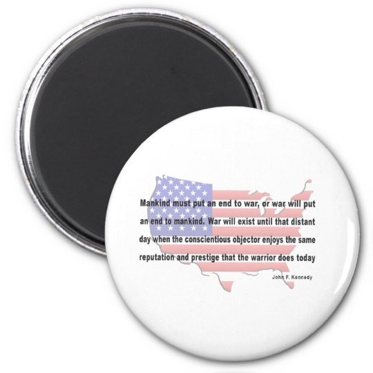 JFK Peace Quote 2 Inch Round Magnet