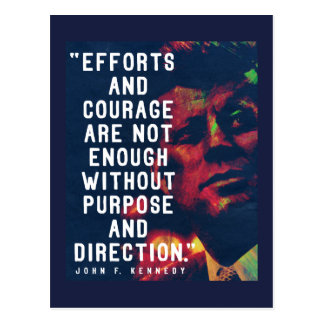 JFK '...Purpose and direction' Quote Postcard