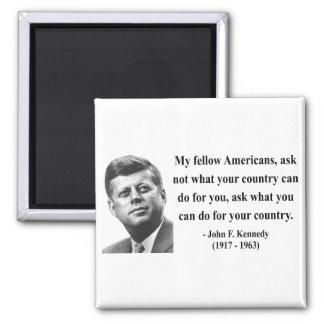 JFK Quote 3b Magnet