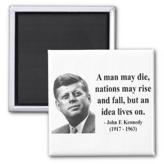 JFK Quote 4b Magnet