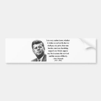 JFK Quote 5b Car Bumper Sticker