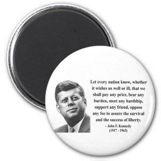 JFK Quote 5b Magnet
