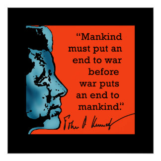 JFK Quote About War on a Print
