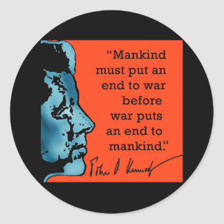 JFK Quote About War Stickers