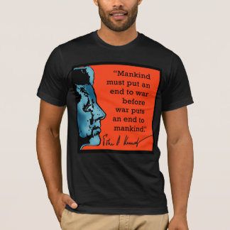 JFK Quote About War T-Shirt