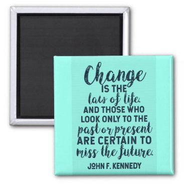 Lawyer Themed JFK Quote on Change Magnet