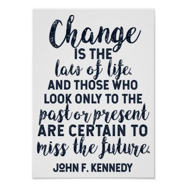 Lawyer Themed JFK Quote on Change Poster