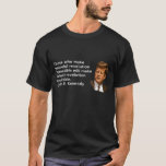 JFK Quote Revolution Dark T-Shirt