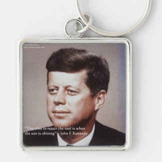 JFK Repair The Roof Famous Quote Keychain