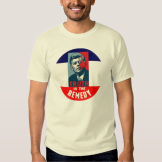 JFK: Truth is the Remedy T Shirt