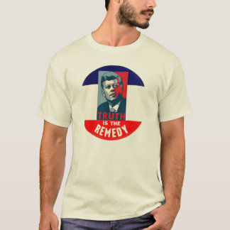 JFK: Truth is the Remedy T-Shirt