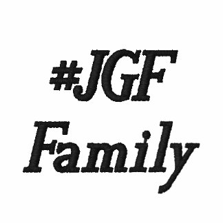 #JGF Family Embroidered Shirt