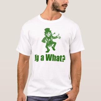 Jig a What? T-Shirt