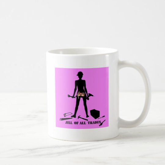 Jill of All Trades Coffee Mug