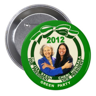 Jill Stein / Cheri Honkala 2012 3 Inch Round Button