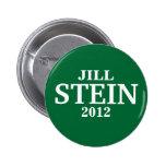 Jill STEIN PARA el PRESIDENTE 2012 Pin Redondo De 2 Pulgadas