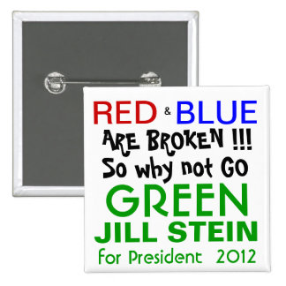 Jill Stein para el presidente Partido Verde 2012 Pin Cuadrado