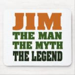 ¡JIM - el hombre, el mito, la leyenda! Alfombrilla De Raton