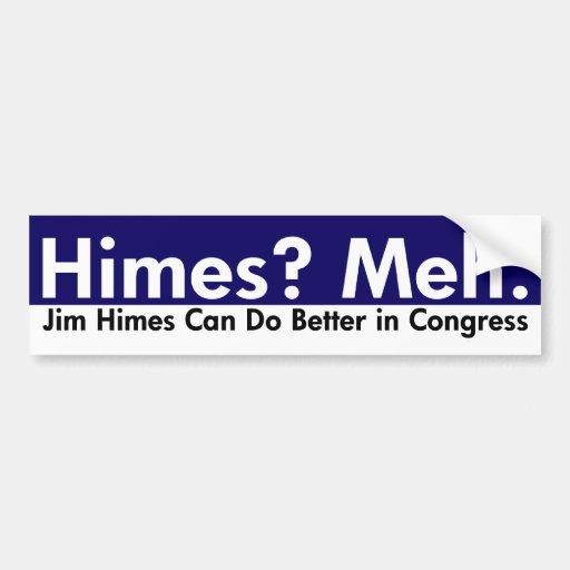Jim Himes puede hacer a una mejor pegatina para el Pegatina Para Auto