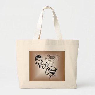 Jim Never Has A Second Cup of Coffee At Home... Large Tote Bag