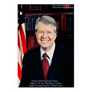 "Jimmy Carter ""Human Rights"" Quote Gifts Tees Cards Postcard"