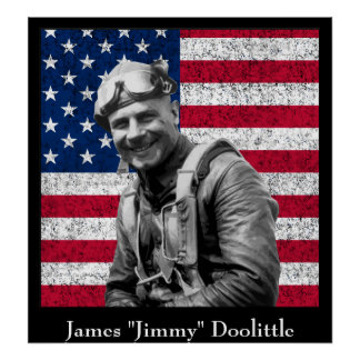 Jimmy Doolittle and The American Flag Poster