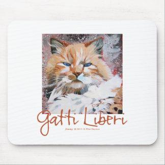 """Jimmy"" the Gatti Liberi Collection Mouse Pad"