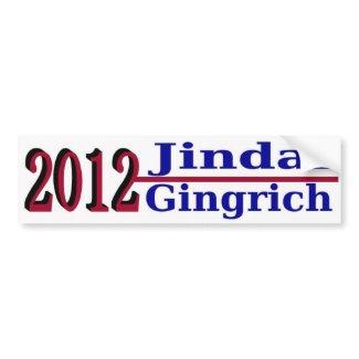 Jindal Gingrich for President 2012 Bumper Sticker bumpersticker