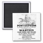 Jinete querido de Pony Express Imán De Frigorífico