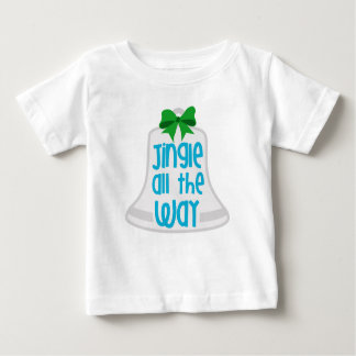 Jingle All the Way Infant T-shirt
