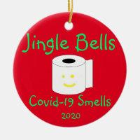 Jingle Bells, Covid-19 Smells Ceramic Ornament