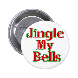 Jingle My Bells (2) Pinback Button