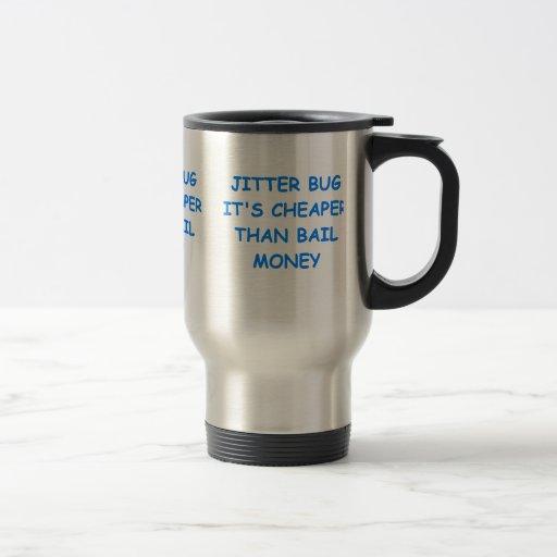 jitter bug mug
