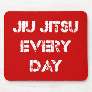 Jiu Jitsu Every Day Mousepad