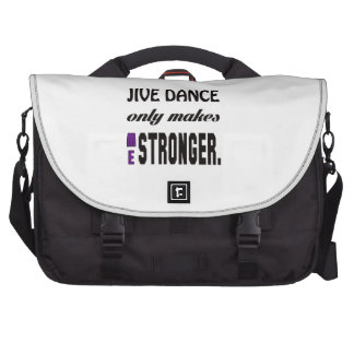 Jive dance only makes me stronger laptop bags