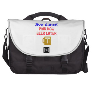 Jive dance Pain now beer later Bag For Laptop