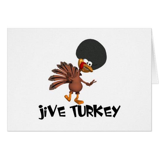 Jive Turkey Card