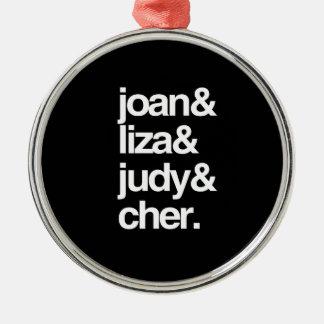 Joan Liza Judy and Cher Round Metal Christmas Ornament