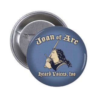 Joan of Arc Heard Voices Button