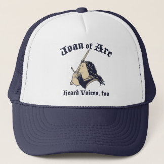 Joan of Arc Heard Voices Trucker Hat