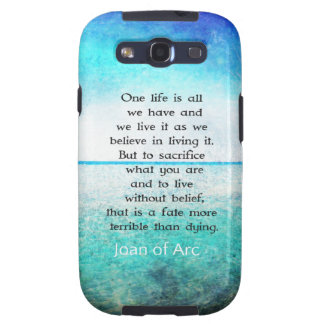 Joan of Arc inspirational quote Galaxy SIII Case