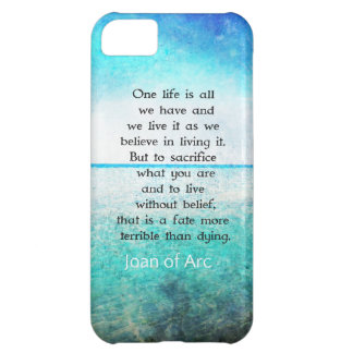 Joan of Arc inspirational quote Case For iPhone 5C
