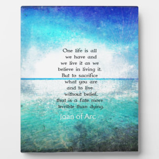 Joan of Arc inspirational quote Photo Plaques