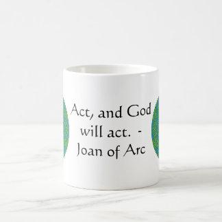 Joan of Arc Quote With Amazing Design Coffee Mug