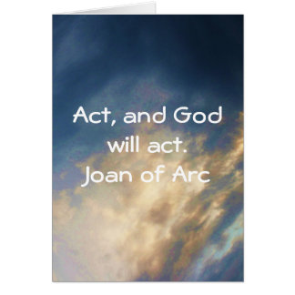 Joan of Arc Quote With Blue Sky Clouds Card
