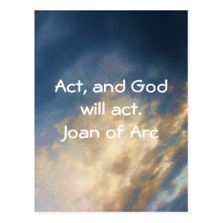 Joan of Arc Quote With Blue Sky Clouds Postcard