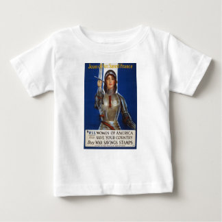 Joan of Arc World War I Buy War Saving Stamps Baby T-Shirt