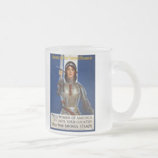 Joan of Arc World War I Buy War Saving Stamps 10 Oz Frosted Glass Coffee Mug