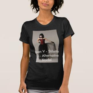 Joan V - Stiletto 13 - Alt Model's Store! Tee Shirt
